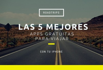 Apps gratuitas para viajar con tu iPhone